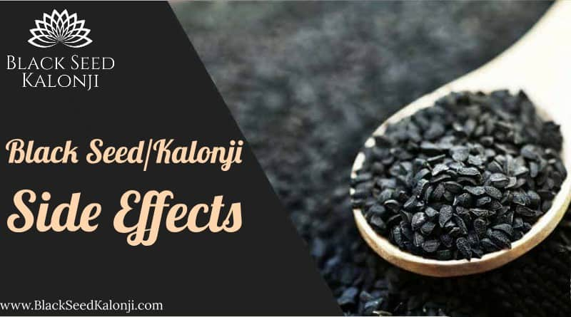 Black Seed Kalonji Side Effects