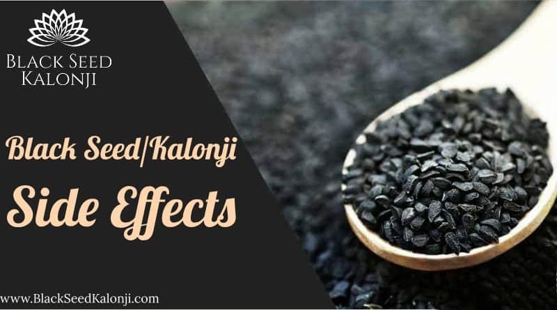 Black Seed Kalonji Side Effects