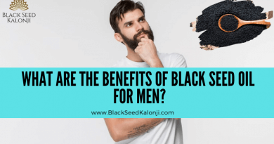 What are the Benefits of Black Seed Oil for Men?