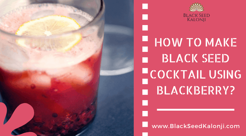 black seed cocktail recipe