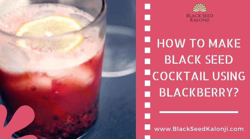 black seed cocktail recipe